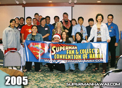 Some of the 2005 Superman Fan & Collectors Convention of Hawaii organizers, guests, and visitors.
